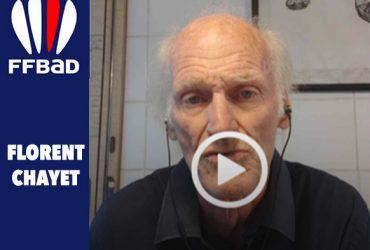 FLORENT CHAYET, Président de la FFBAD, répond à vos questions.